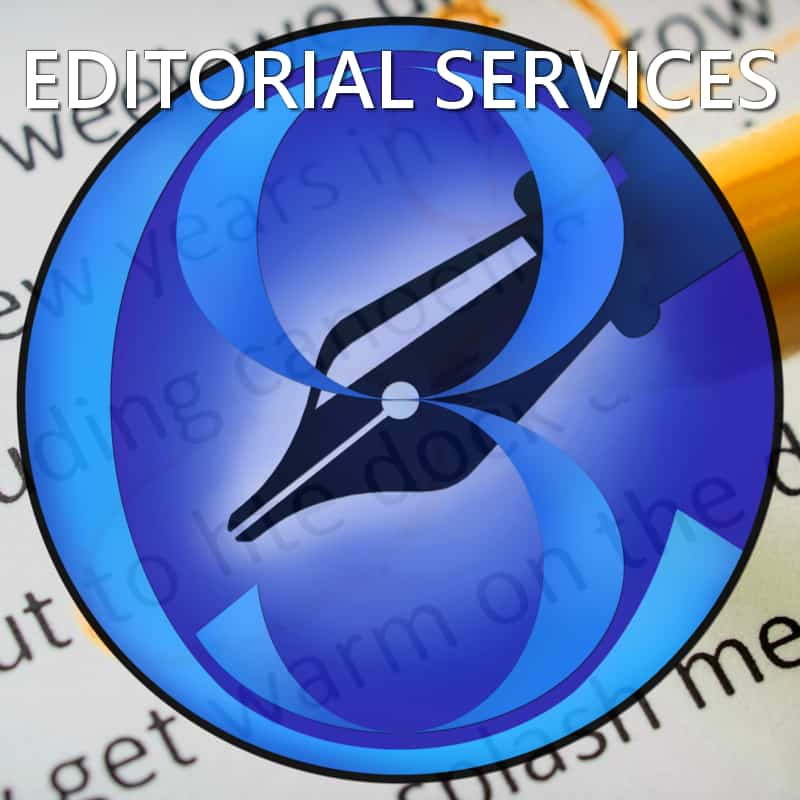 Editorial Services: Manuscript Evaluation, Rewriting. Developmental/Project Editing Substantive and Structural Editing Stylistic Editing Copyediting Indexing and References Fact checking/reference checking Layout, Formatting, and Design Proofreading