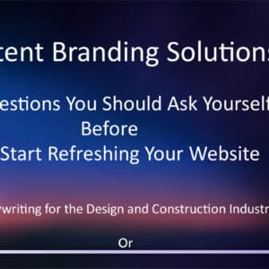 Content Branding Solutions Persuasive Architectural copy, graphics and illustrations