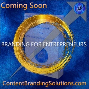 Graphic of the book BRANDING FOR ENTREPRENEURS with Branding as the main title - Content Branding Solutions Strategic Content Marketing