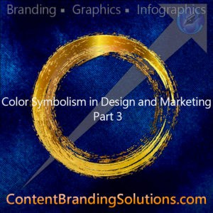 Color Symbolism in Design and Marketing – Part 3 by Peter Lucking