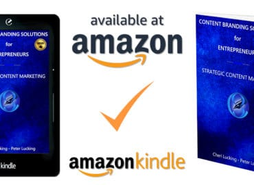 Content Branding Solutions for Entrepreneurs - Strategic Content Marketing a New Book, eBook, Kindle by Cheri Lucking and Peter Lucking - Available on amazon
