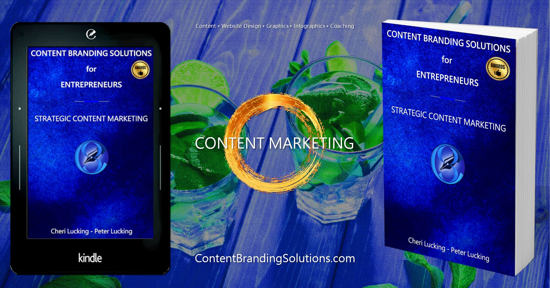 Content Branding Solutions for Entrepreneurs - Strategic Content Marketing a New Book, eBook, Kindle by Cheri Lucking and Peter Lucking –Available on amazon