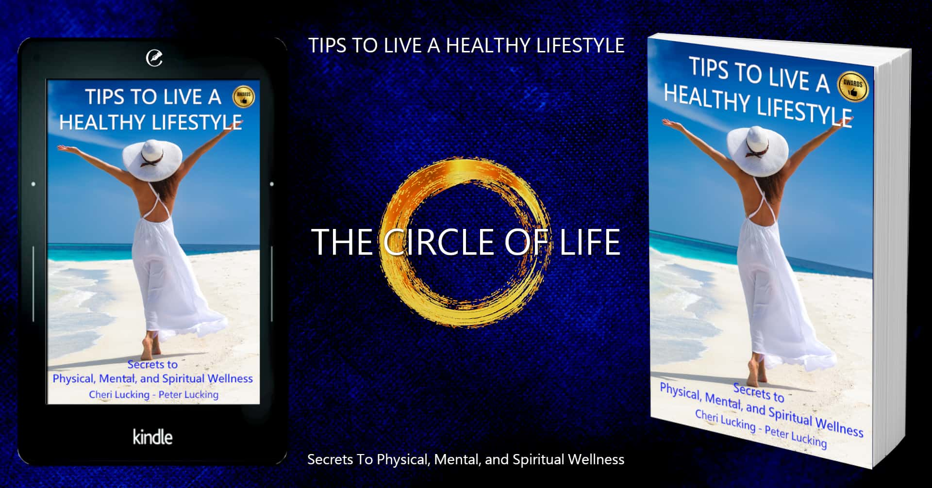 Tips To Live A Healthy Lifestyle, Copywriting, Editorial Services, Content styling, Book Cover Design, Graphics and infographics by Content Branding Solutions, Cheri Lucking, Peter Lucking
