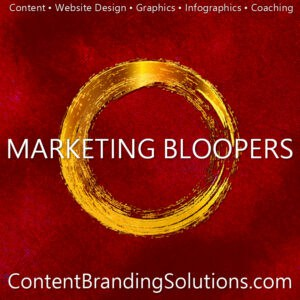 Accelerated Program for Nine-Figure Content Marketing, A Master Class on Marketing, Marketing Bloopers, Content Branding Solutions, Peter Lucking, Cheri Lucking