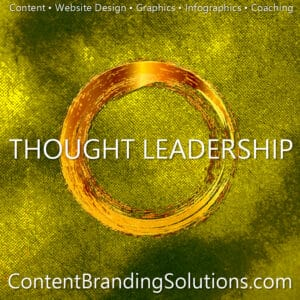 Accelerated Program for Nine-Figure Content Marketing – Thought Leadership Master Class- for entrepreneurs, Small Businesses from Content Branding Solutions