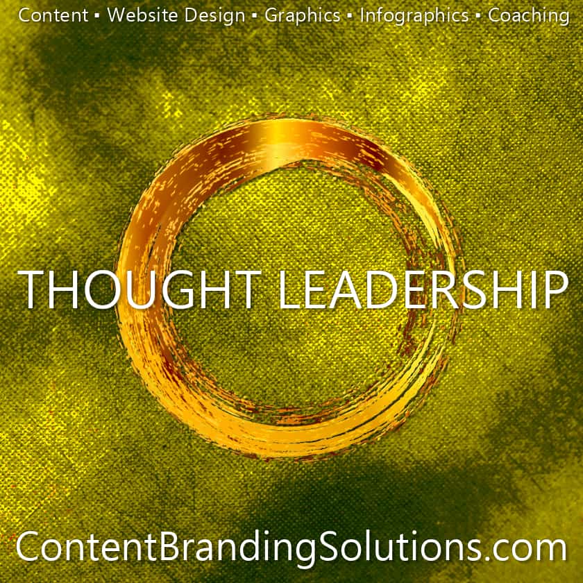 Thought Leadership - Accelerated Program for Nine-Figure Content Marketing – Thought Leadership Master Class- for entrepreneurs, Small Businesses from Content Branding Solutions