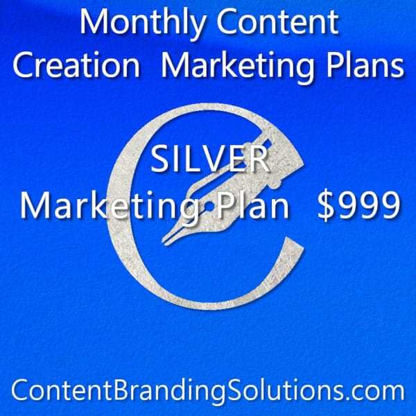 SILVER Marketing Plan starting at $999 – Monthly Content Marketing plans that include content, graphic, media management and website maintenance Plans from Content Branding Solutions, Denver Co