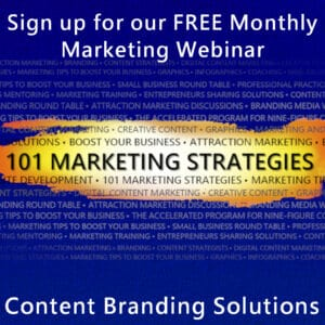 Sign up for #MarketingThursday FREE end of month 101 MARKETING STRATEGIES Webinar every last Thursday of the month and plan for success in the weeks ahead. Sign up now Strategies to Boost Your Business from Content Branding Solutions Hosted by Cheri and peter Lucking